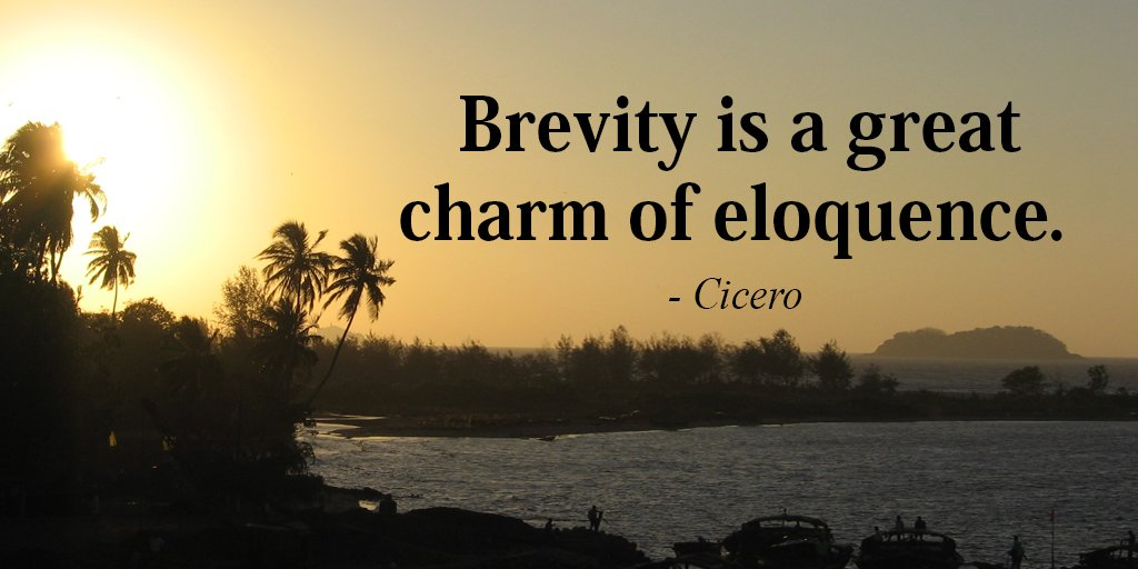 Charm quote Brevity is a great charm of eloquence.