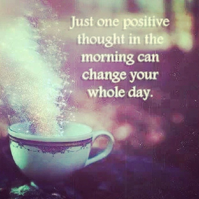Cold morning quote Just one positive thought in the morning can change your whole day