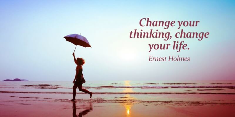 King quote Change your thinking, change your life.