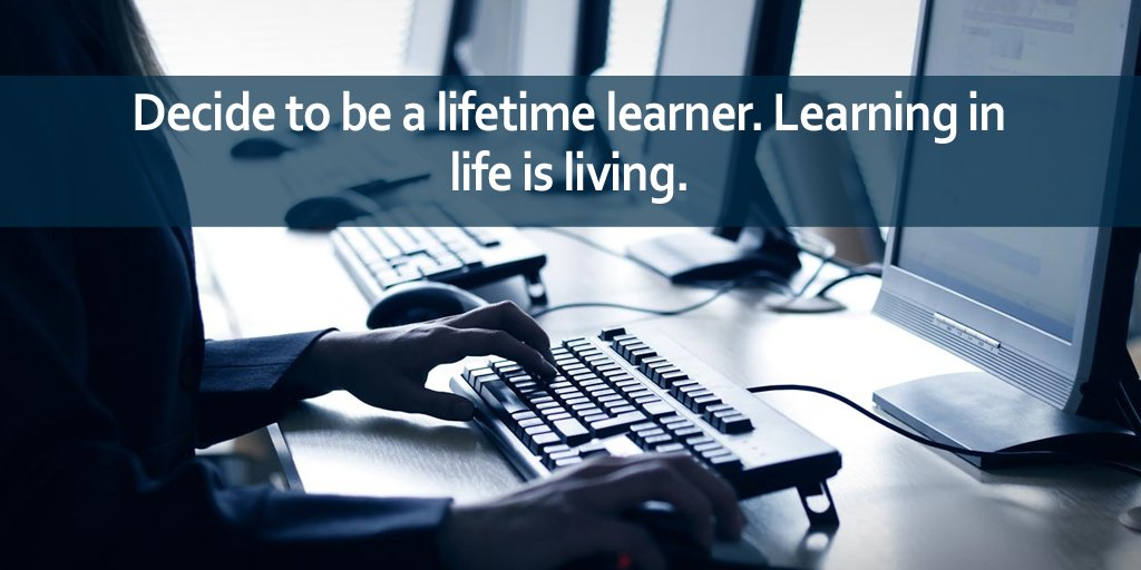 You live and you learn quote Decide to be a lifetime learner. Learning in life is living.