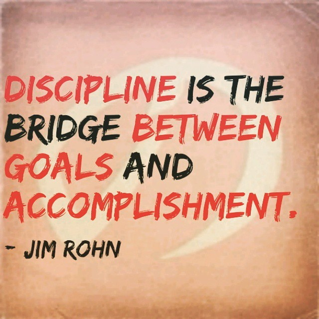 Accomplishing quote Discipline is the bridge between goals and accomplishment.