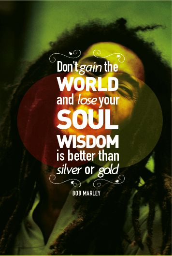 Picture quote by Bob Marley about wisdom
