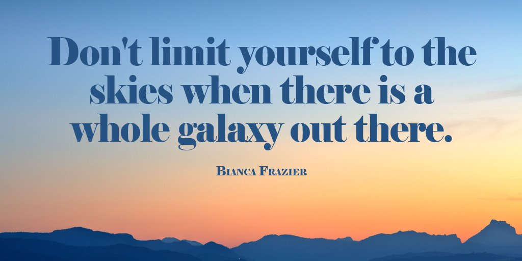 dont-limit-yourself-to-the-skies-when-there-is-a-whole-galaxy-out-there.jpg