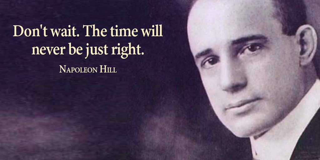 Bill of rights quote Don't wait. The time will never be just right.