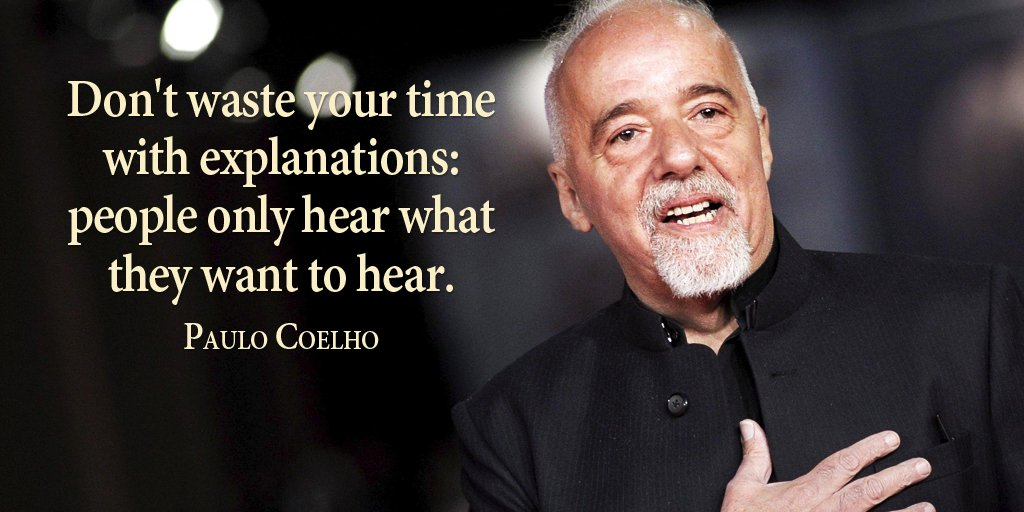 Hearing god quote Don't waste your time with explanations people only hear what they want to hear.
