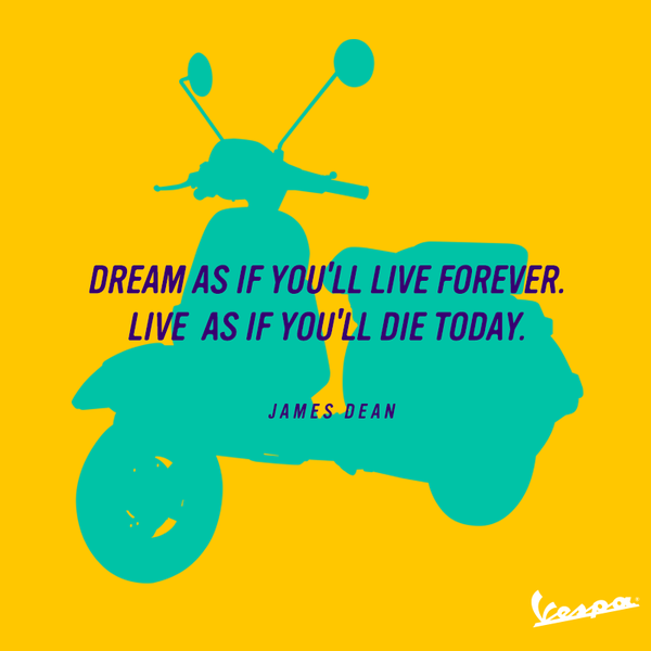 Live for today quote Dream is if you'll live forever, live as if you'll die today.
