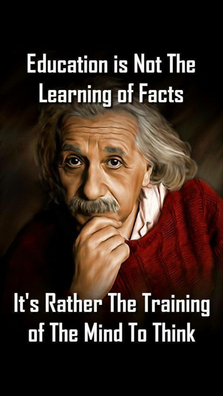 Fact quote Education is not the learning of facts, it's rather the training of the mind to