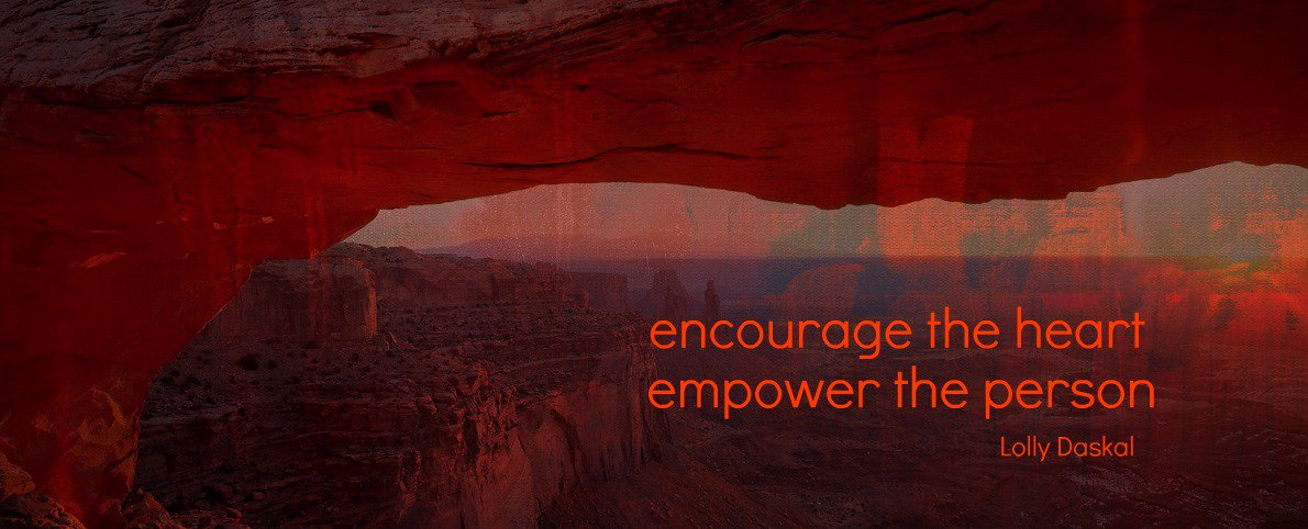 Encouragement quote Encourage the heart, empower the person.