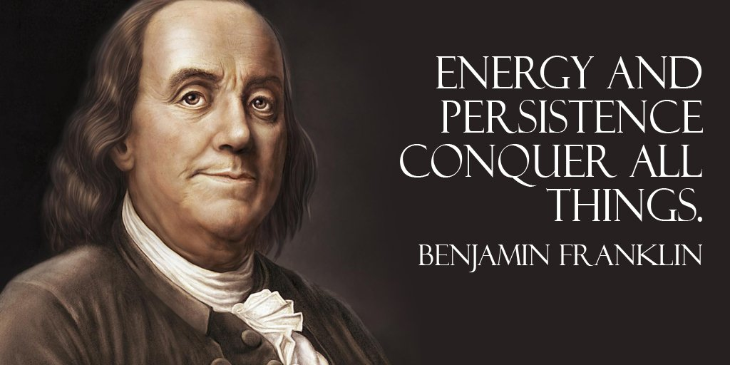 Persist quote Energy and persistence conquer all things.