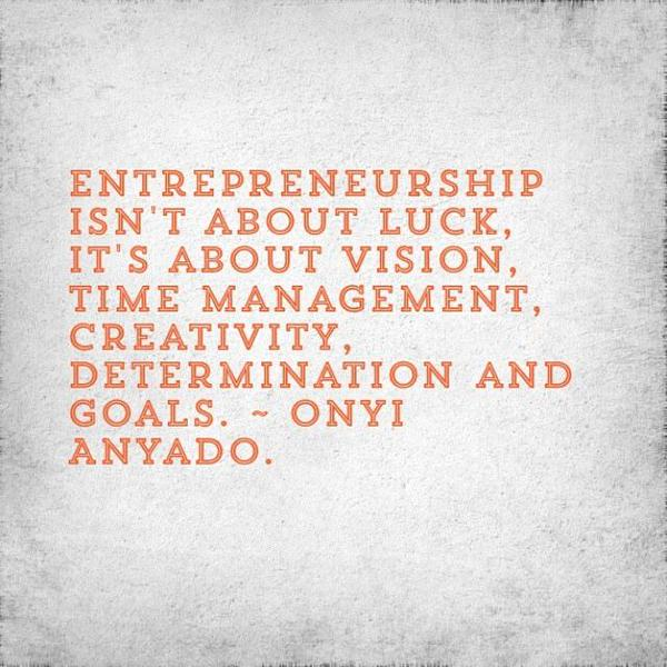 Picture quote by Onyi Anyado about entrepreneurship