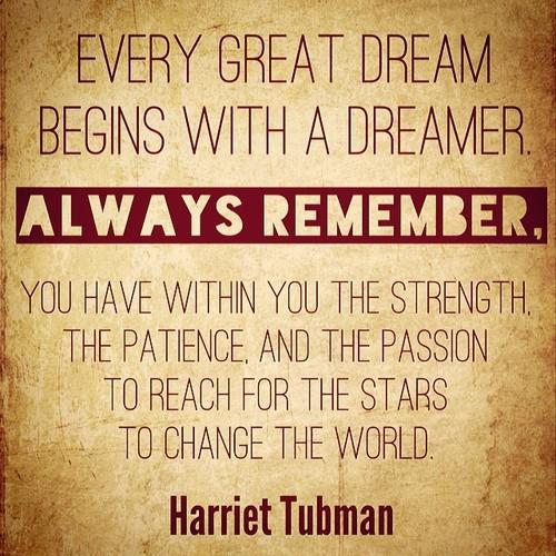 Passionate quote Every great dream begins with a dreamer. Always remember, you have within you th