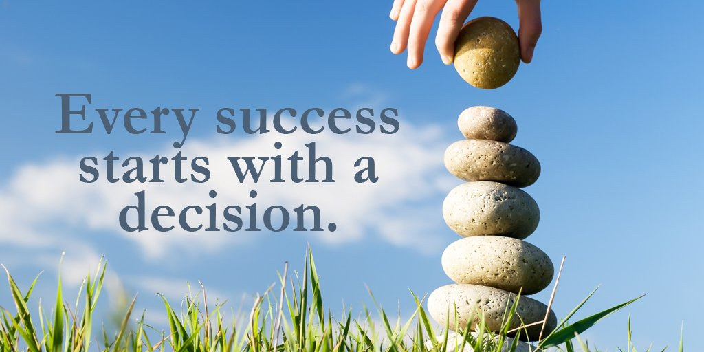 Decision quote Every success starts with a decision.
