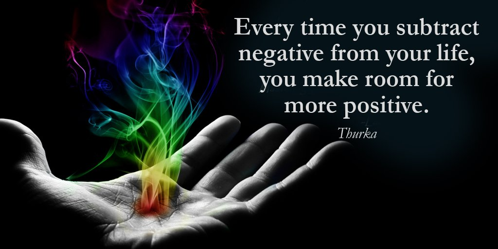 Time of your life quote Every time you subtract negative from your life, you make room for more positive