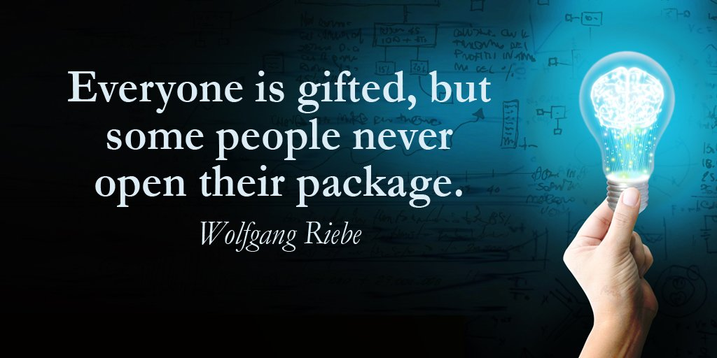Spiritual gifts quote Everyone is gifted, but some people never open their package.