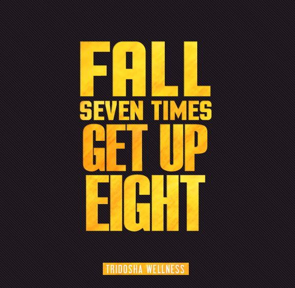 Fitness quote Fall seven times get up eight