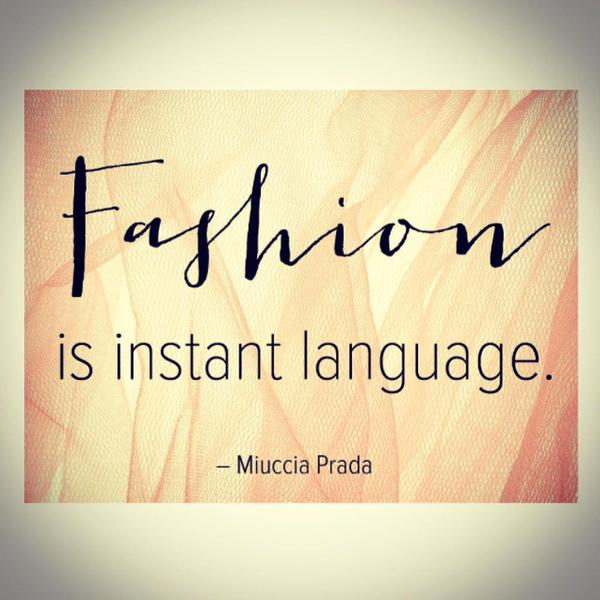 Instant quote Fashion is instant language.