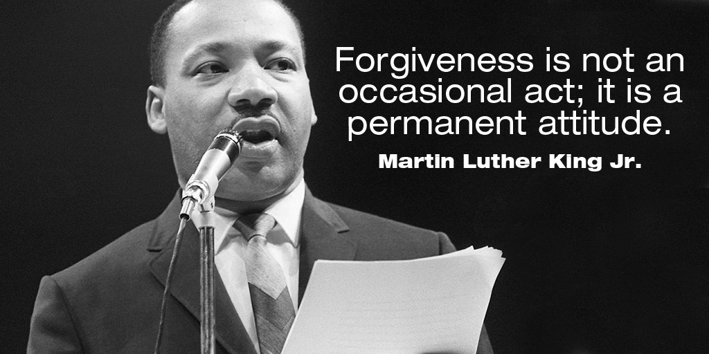 Forgive quote Forgiveness is not an occasional act; it is a permanent attitude.