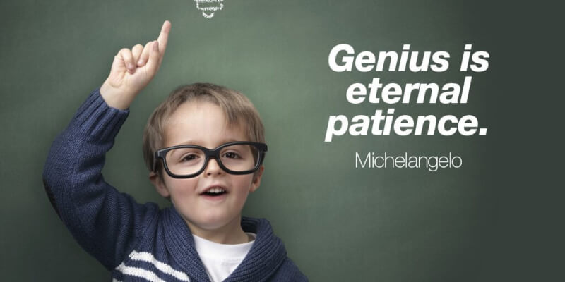 Eternity quote Genius is eternal patience.