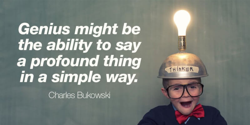 Simple things quote Genius might be the ability to say a profound thing in a simple way.