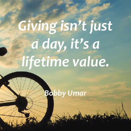 Lifetimes quote Giving isn't just a day, it's a lifetime value.