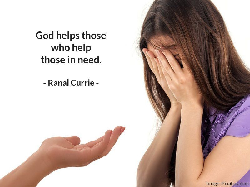 Devotion quote God helps those who help those in need.