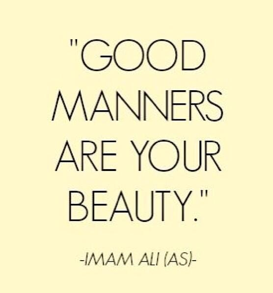 Manners quote Good manners are your beauty.