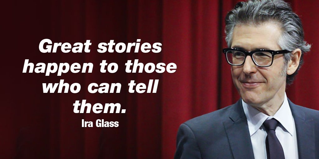 Telling stories quote Great stories happen to those who can tell them.