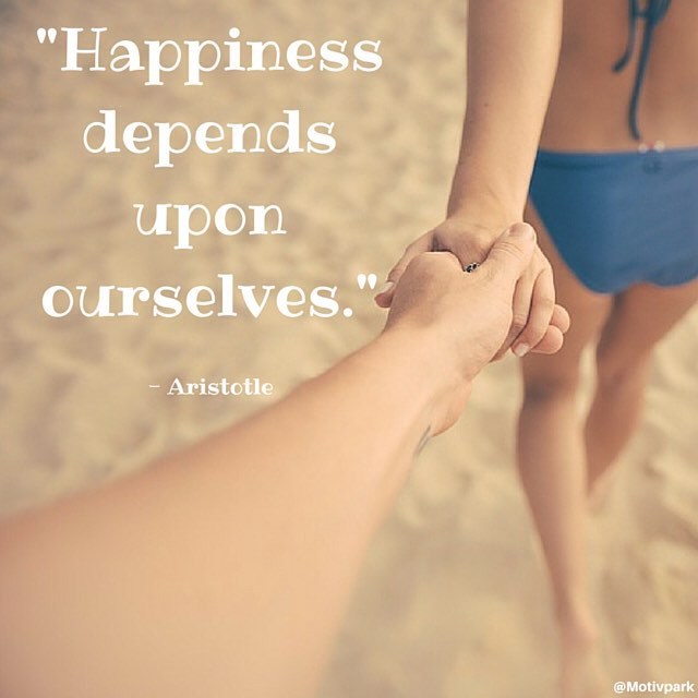 Rely upon quote Happiness depends upon ourselves.