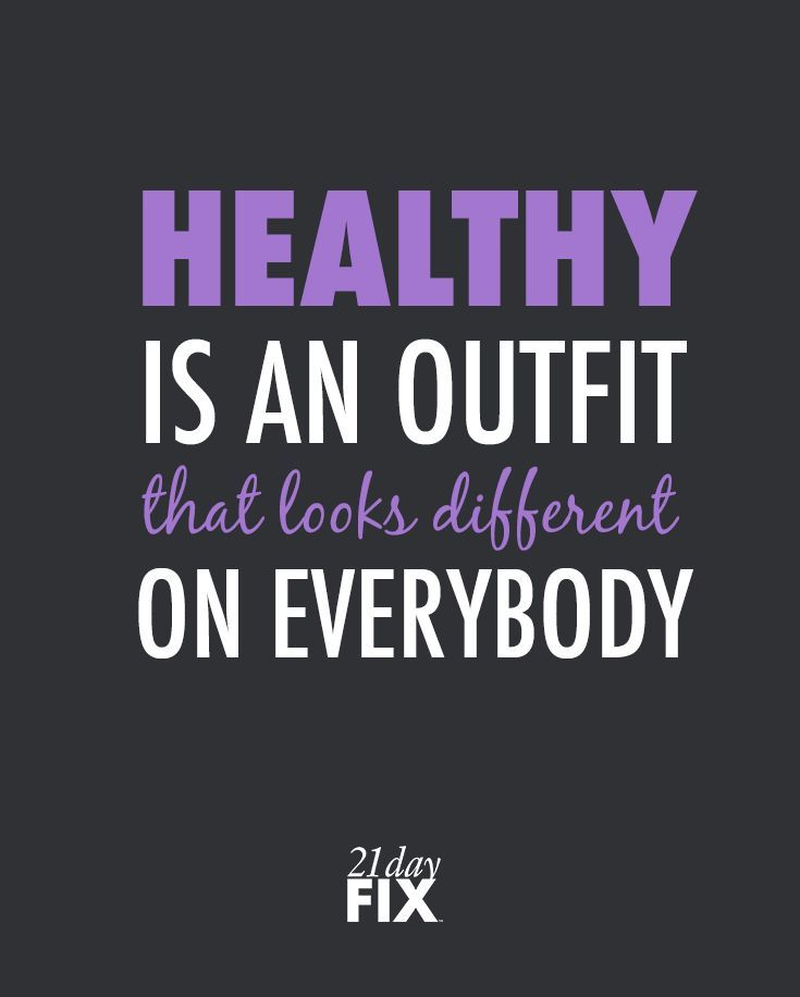 Fitness quote Healthy is an outfit that looks different on everybody.