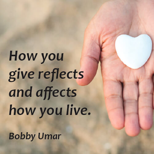 Affects quote How you give reflects and affects how you live.