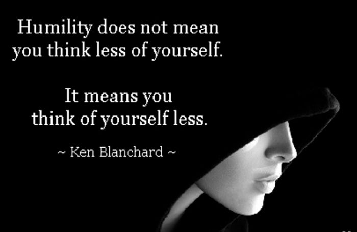 Humility quote Humility does not mean you think less of yourself. It means you think of yoursel
