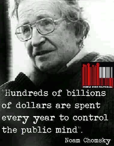 Constitutional government quote Hundreds of billions of dollars are spent every year to control the public mind.