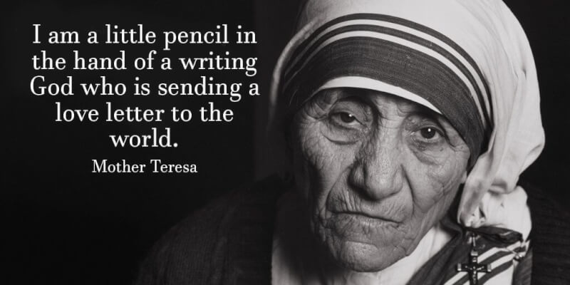 Positive quote I am a little pencil in the hand of a writing God who is sending a love letter t