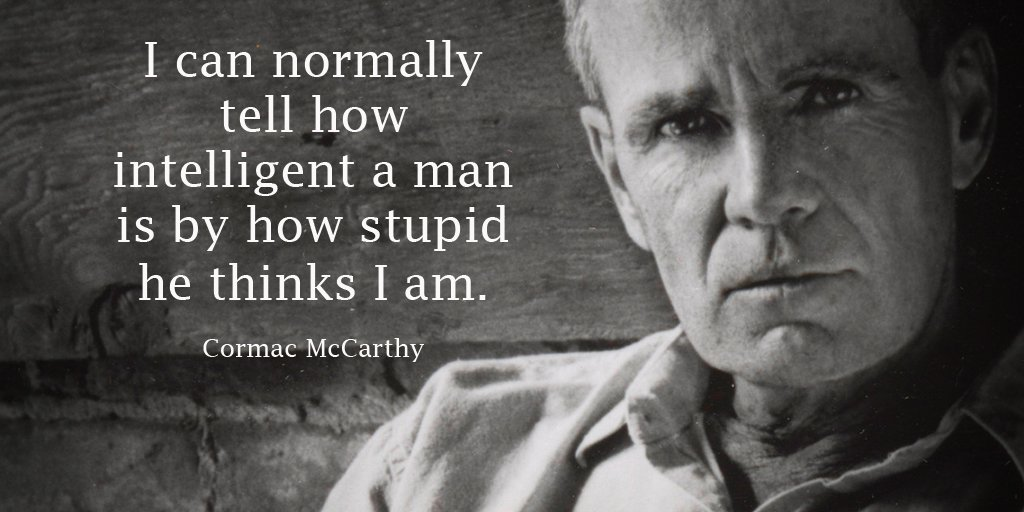 Stupid quote I can normally tell how intelligent a man is by how stupid he thinks I am.