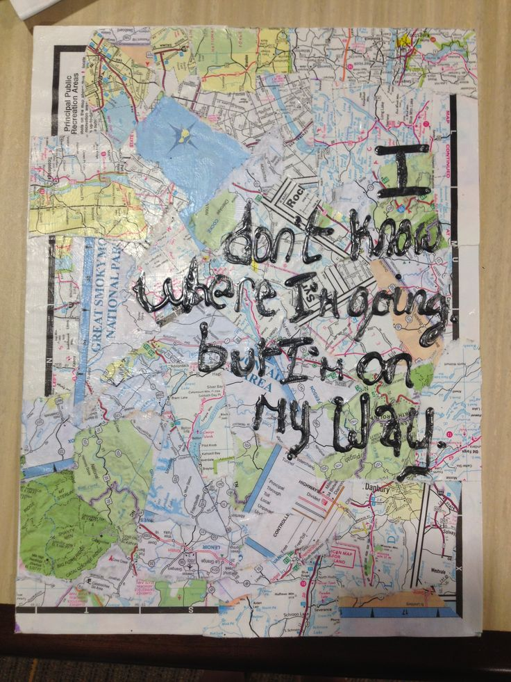 Travelling quote I don't know where I'm going but I'm on my way !