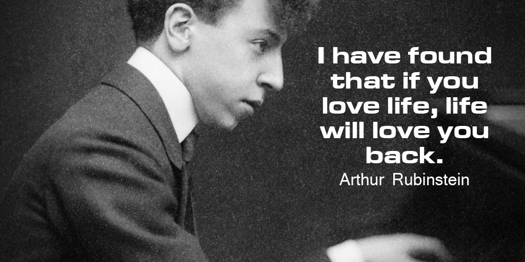 Picture quote by Arthur Rubinstein about life