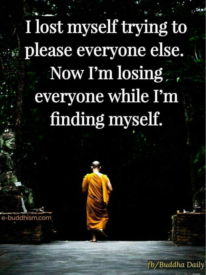 Finding yourself quote I lost myself trying to please everyone else. Now I'm losing everyone while I'm