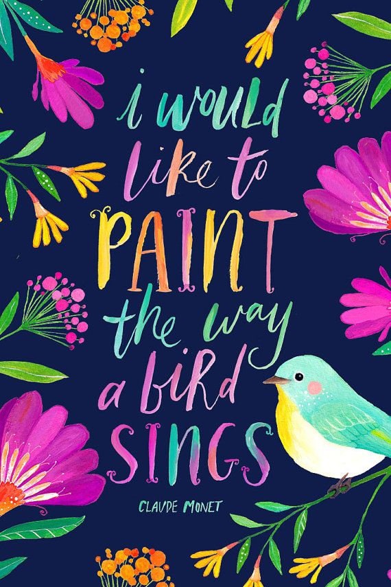 Paint quote I would like to paint the way a bird signs.