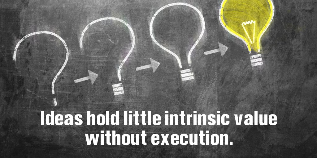 Crazy ideas quote Ideas hold little intrinsic value without execution.