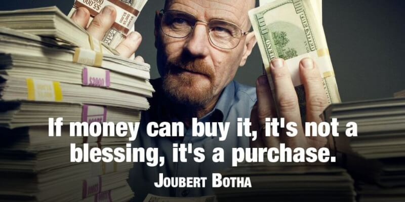 Picture quote by Joubert Botha about money