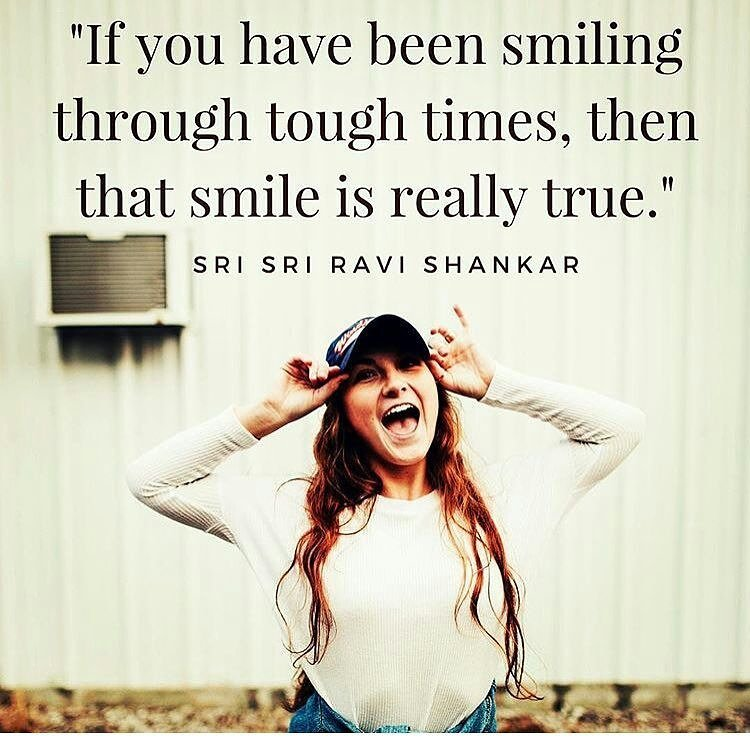 Toughness quote If you have been smiling through tough times, then that smile is really true.