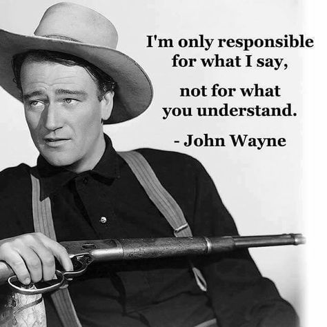 Understand quote I'm only responsible for what I say, not for what you understand.