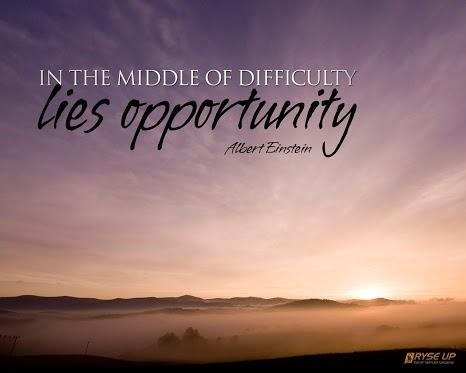 Middle quote In the middle of every difficulty lies opportunity.