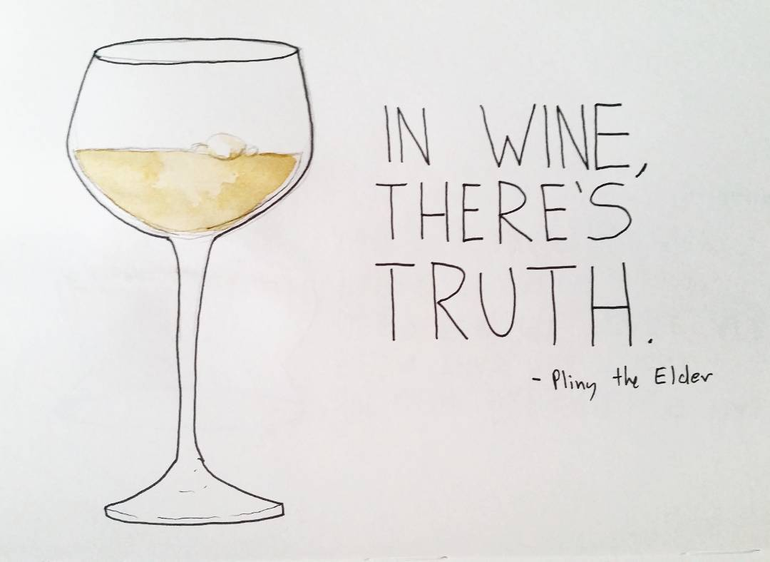 Funny wine quote In wine, there's truth.