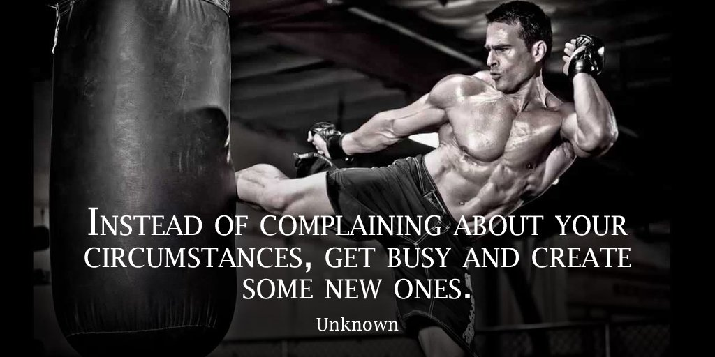 Busy quote Instead of complaining about your circumstances, get busy and create some new on