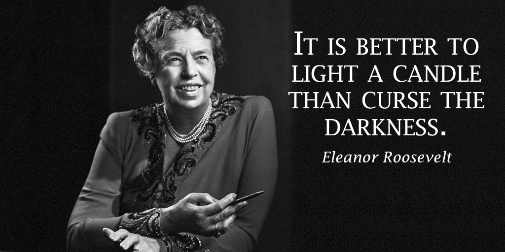 Darkness to light quote It is better to light a candle than curse the darkness.