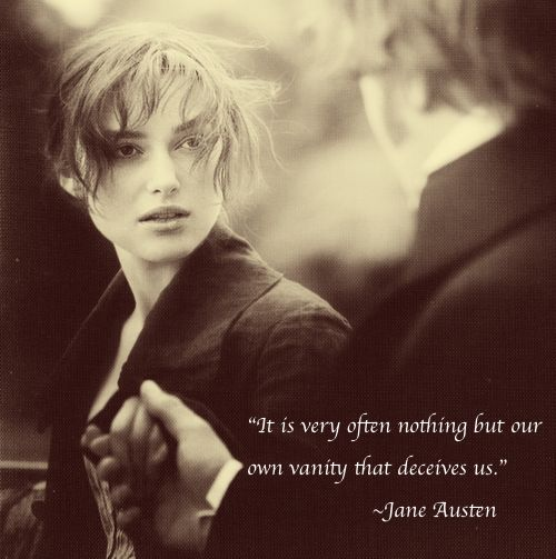 Jane Austen quote It is very often nothing but our own vanity that deceives us.