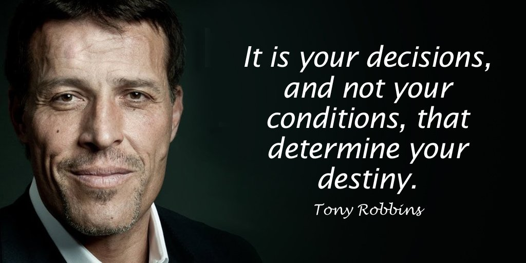 My destiny quote It is your decisions, and not your conditions, that determine your destiny.