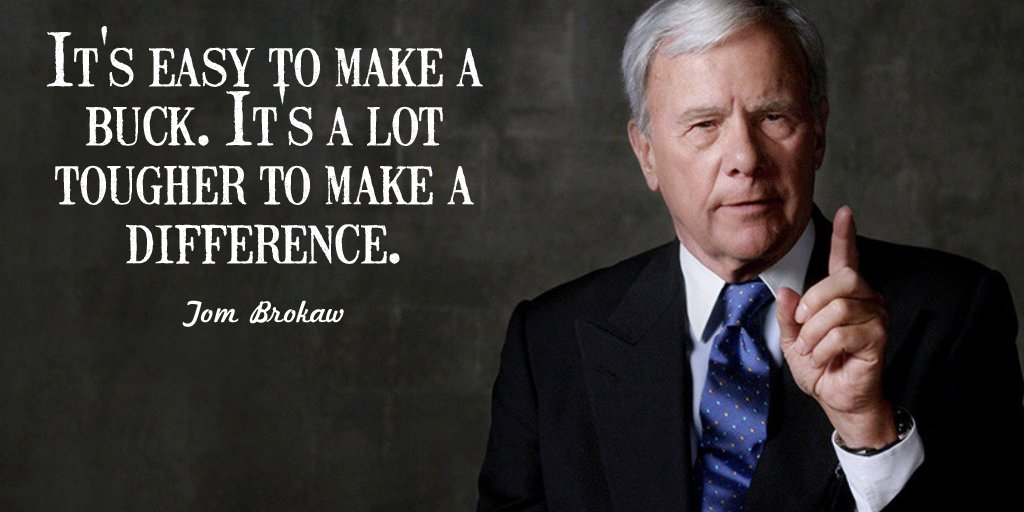 Toughness quote It's easy to make a buck. It's a lot tougher to make a difference.