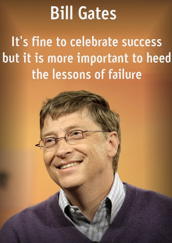 Celebrities quote It's fine to celebrate success but it is more important to heed the lessons of f